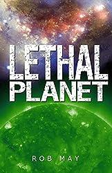 Lethal Planet (Alien Disaster Trilogy Book 3)
