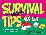 Survival Tips for Students, John Byrne, 0745948189