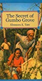 The Secret of Gumbo Grove, Eleanora E. Tate, 0812470796
