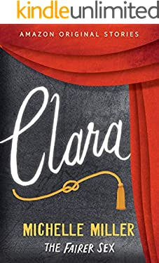 Clara (The Fairer Sex collection Book 5)