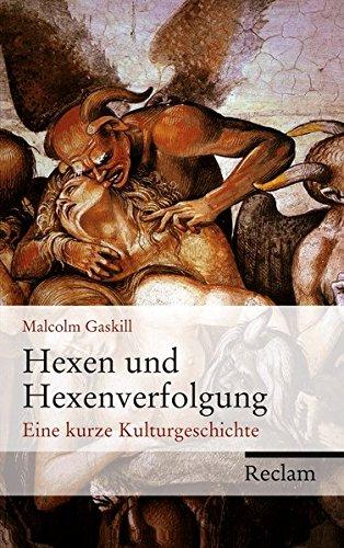 Hexen und Hexenverfolgung: Eine kurze Kulturgeschichte