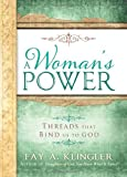 img - for A Woman's Power: Threads That Bind Us to God book / textbook / text book