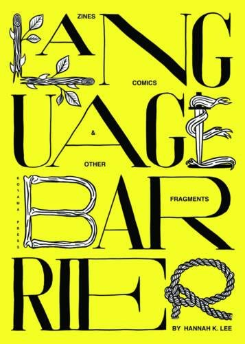 Language Barrier by Koyama Press