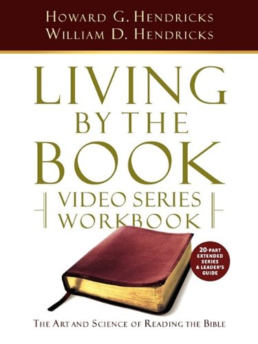 Living by the Book Video Series Workbook (20-part extended version) (Series Books Living)
