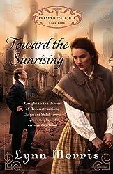 Toward the Sunrising (Cheney Duvall, M.D.)