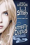 vampire diaries the salvation volume 1 the unseen author l j smith may 2013