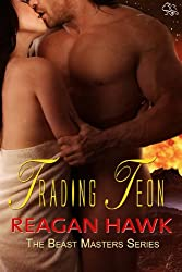 Trading Teon (The Beast Masters Book 1) (English Edition)