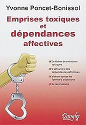 Emprises toxiques et dépendances affectives