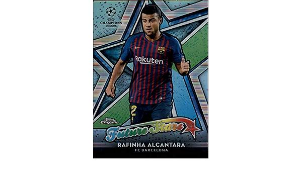 R Rafinha Future Alcantara 2019 Topps Chrome UEFA Champions Liga Stars #FS