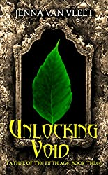 Unlocking Void (The Father of the Fifth Age Book 3)