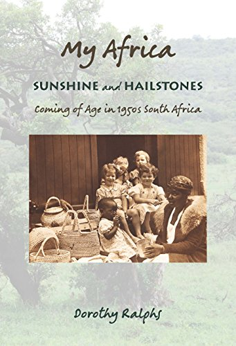My Africa: Sunshine and Hailstones by [Ralphs, Dorothy]