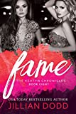Fame: A Hollywood Romance (The Keatyn Chronicles Book 8)