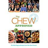 The Chew Approved: The Most Popular Recipes from The Chew Viewers