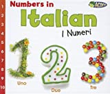 Numbers in Italian: I Numeri (World Languages - Numbers) (Italian Edition)