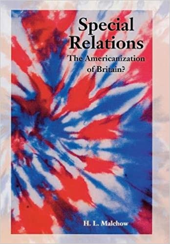 Special Relations: The Americanization of Britain?, Malchow, Howard