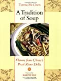 A Tradition of Soup: Flavors from China's Pearl River Delta
