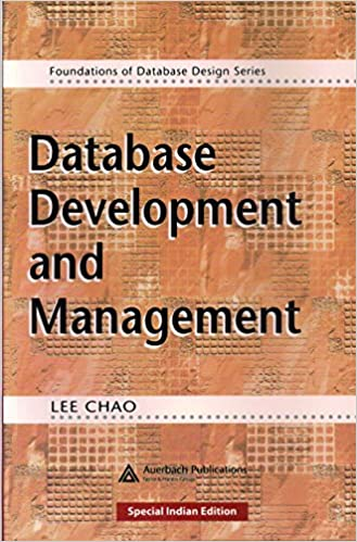 Database Development And Management(Foundations Of Database Design Series)