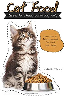Purr fect recipes for a healthy cat 101 natural cat food treat cat food recipes for a happy and healthy kitty learn how to make homemade cat forumfinder Image collections