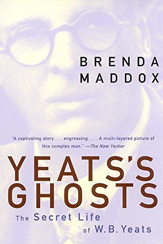 Yeats's Ghosts: The Secret Life of W.B. Yeats ebook