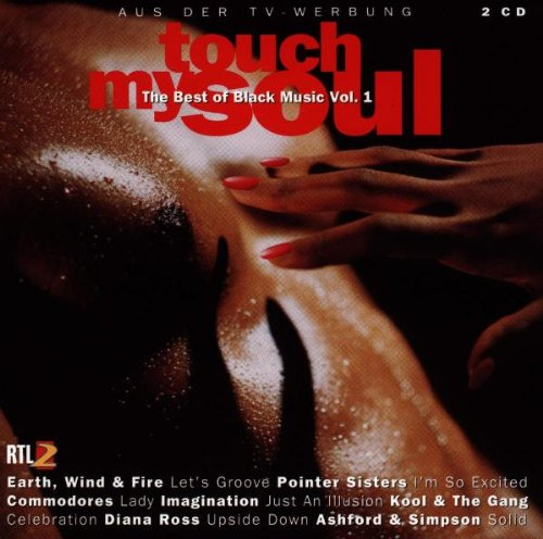 Touch My Soul - The Best Of Black Music Vol. 1