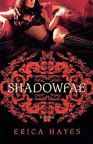 Shadowfae (Shadowfae Chronicles #1)