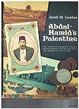 Abdul-Hamid's Palestine, Jacob M. Landau, 0233971351