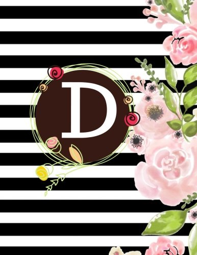 D: Floral Frame Monogram Initial D Composition Journal diary Notebook Gift To Write in For Her, Women, Men, Ladies, Girls, 160 Pages Paperback (Floral Monogram Collections) (Volume 30) (Initial D Book Collection)