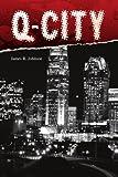 Q-City, James R. Johnson, 1436351898