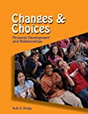 Changes and Choices, Ruth E. Bragg, 1590705149