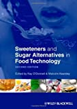 Sweeteners and Sugar Alternatives in Food Technology, , 0470659688