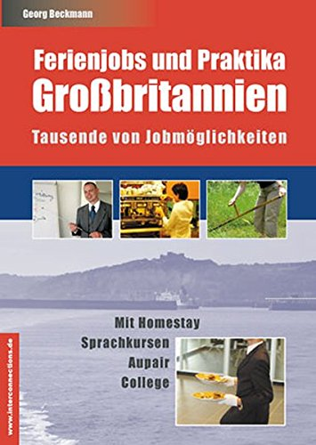 Ferienjobs und Praktika, Großbritannien (Jobs, Praktika, Studium)