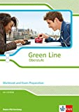 Green Line Oberstufe. Klasse 11/12 (G8), Klasse 12/13 (G9). Workbook and Exam preparation mit CD-ROM. Ausgabe 2015. Baden-Württemberg