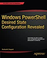 Windows PowerShell Desired State Configuration Revealed Front Cover