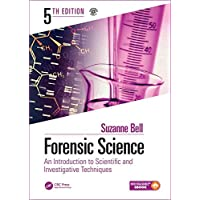 Forensic Science: An Introduction to Scientific and Investigative Techniques, Fifth Edition