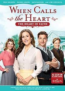 When Calls The Heart: The Heart Of Faith