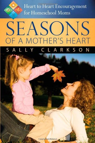 Seasons of a Mother's Heart - Mothers Heart