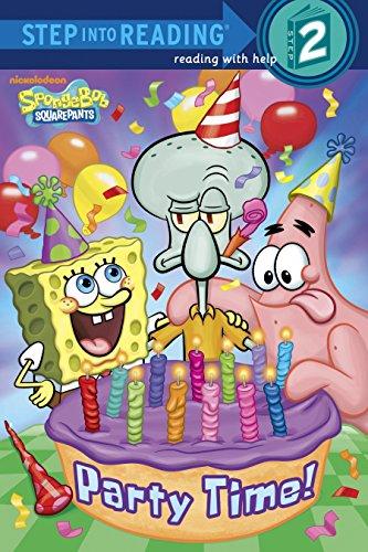 Party Time! (SpongeBob SquarePants) (Step into Reading)