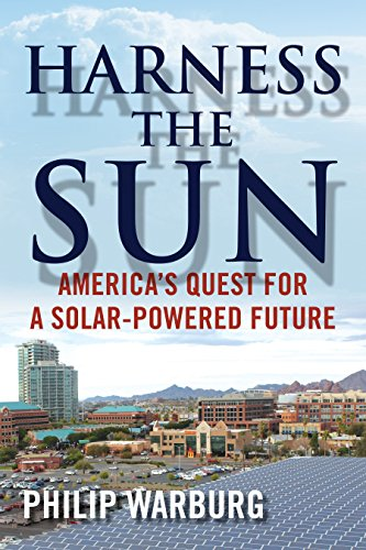 - Harness the Sun: America's Quest for a Solar-Powered Future