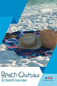 Beach Outlaw by [Argersinger, Wanda M.]