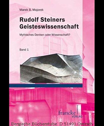 rudolf-steiners-geisteswissenschaft-mythisches-denken-oder-wissenschaft-band-1-und-2