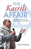 The Kasrils Affair : Jews and Minority Politics in Post-apartheid South Africa, Pollak, Joel B., 1919895078
