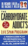The Carbohydrate Addict's Lifespan Program, Richard F. Heller and Rachael F. Heller, 0451204972