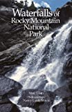 Waterfalls of Rocky Mountain National Park, Marc Conly, 0982174055