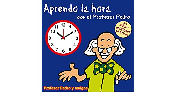 El Reloj de Mi Abuelo by Profesor Pedro y amigos on Amazon Music - Amazon.com