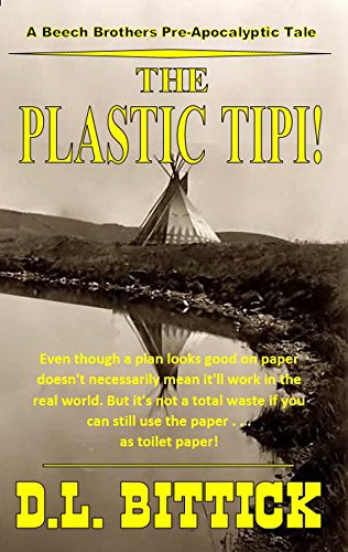 The Plastic Tipi From The Author of