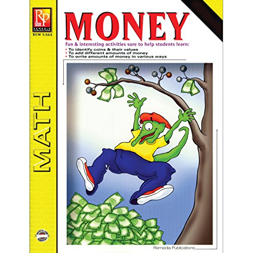 Remedia Publications REM536B Money Activity Book, Grade: 3 to 4, 8.5'' Wide, 11'' Length, 0.4'' Height by REMEDIA PUBLICATIONS