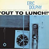 Out To Lunch by Eric Dolphy (1999-03-23)