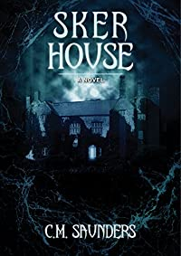 Sker House by C.M Saunders ebook deal