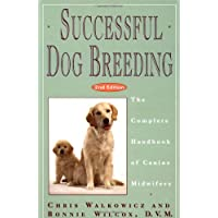 Successful Dog Breeding: The Complete Handbook of Canine Midwifery