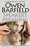 Speaker's Meaning, Owen Barfield, 095694230X